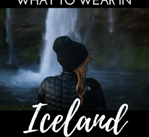 Packing Guide. What to wear in Iceland - packing tips for your trip to the ever-changing climate in Iceland. Summer and winter packing tips