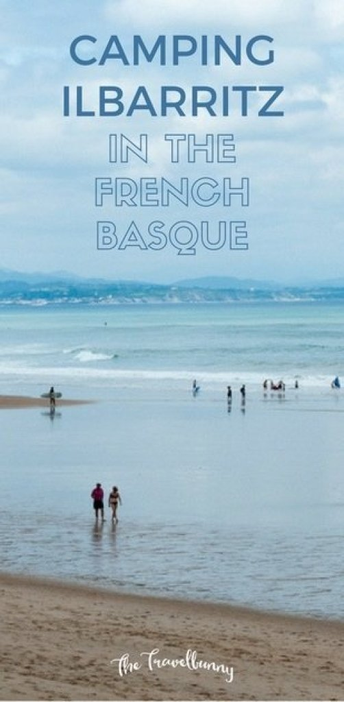 Camping Ilbarritz - camping in the French Basque region. What to see and do in Biarritz and Bidart