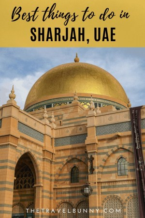 What to see and do in Sharjah, the cultural Emirate. My tips for family friendly things to do in Sharjah, UAE from museums and mosques to deserts and sand dunes #sharjah #UnitedArabEmirates #middleeast