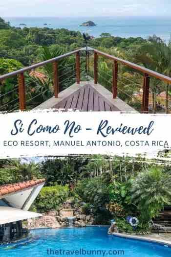 Si Como No eco resort review, Costa Rica