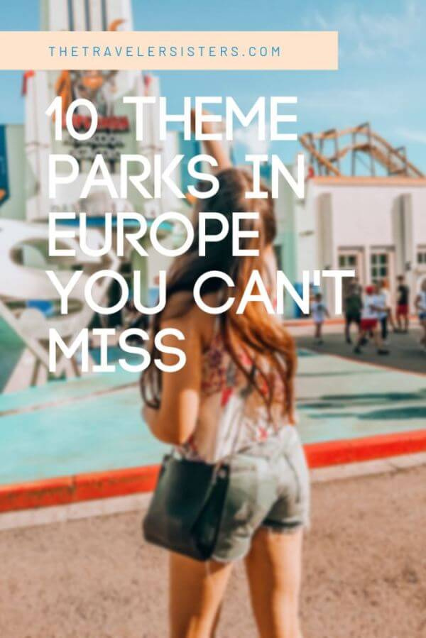 10 amusement parks in europe you can't miss