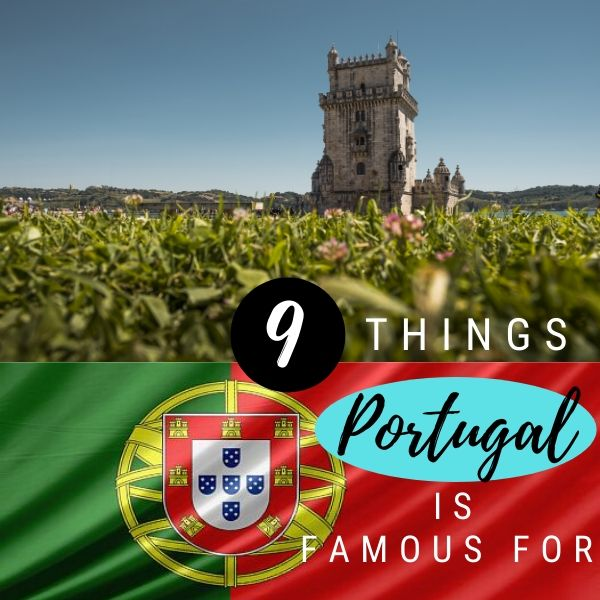 What-is-Portugal-famous-for