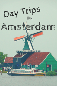 Day Trips from Amsterdam - The Traveling Storygirl
