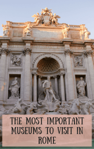 The Most Important Museums to Visit in Rome - The Traveling Storygirl