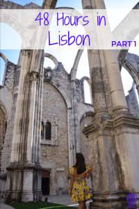 Guide to 48 hours in Lisbon, Portugal - part 1