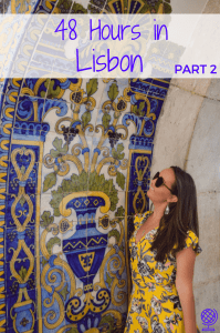 Best 48 hours travel guide to Lisbon, Portugal
