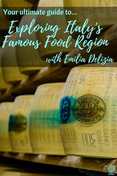 EXPLORING ITALY'S FAMOUS FOOD REGION WITH EMILIA DELIZIA