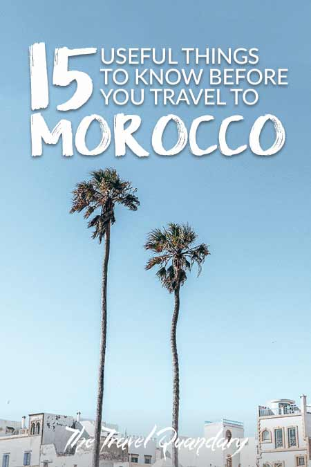15 Important Things To Know Before You Travel To Morocco  Pinterest Board