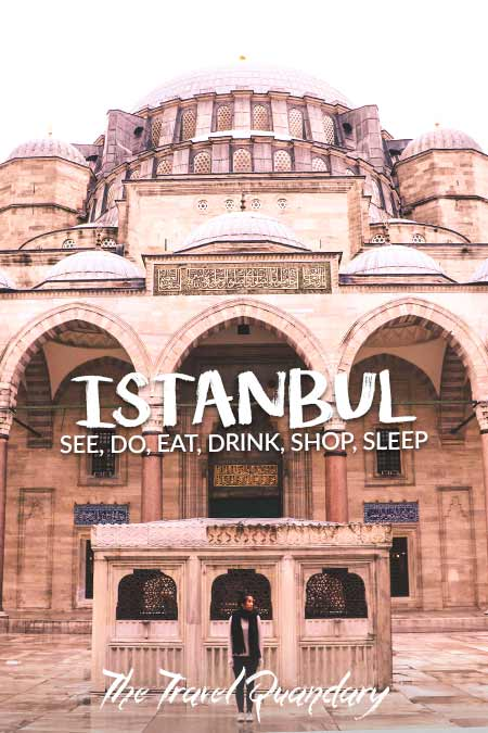 Save Pin -A Guide On How To Spend 4 Days In Istanbul