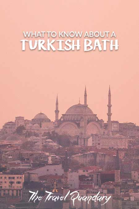 Save this pin -What Happens In A Turkish Bath