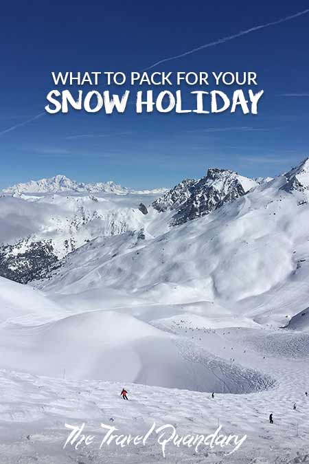 Pin to Pinterest - What To Pack For Your Snow Holiday