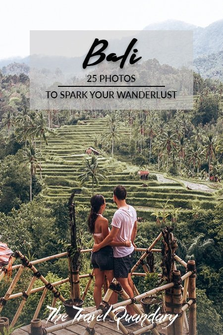 Pin Photo: Bali 25 Photos To Spark Your Wanderlust