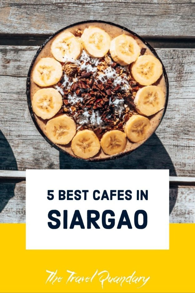Where To Find the Best Cafes in Siargao