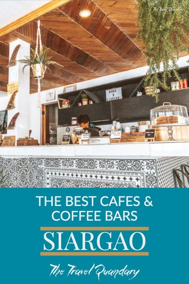 The 5 Best Cafes in Siargao, The Philippines