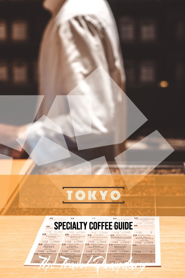 Pin Photo: 9 Cafes For Specialty Coffee in Tokyo