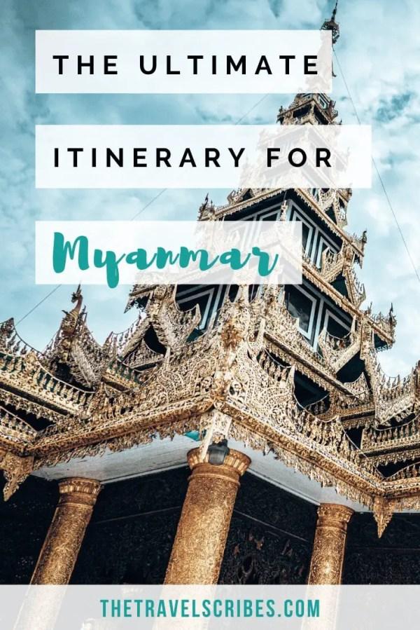 3 weeks in Myanmar itinerary Pinterest Pin