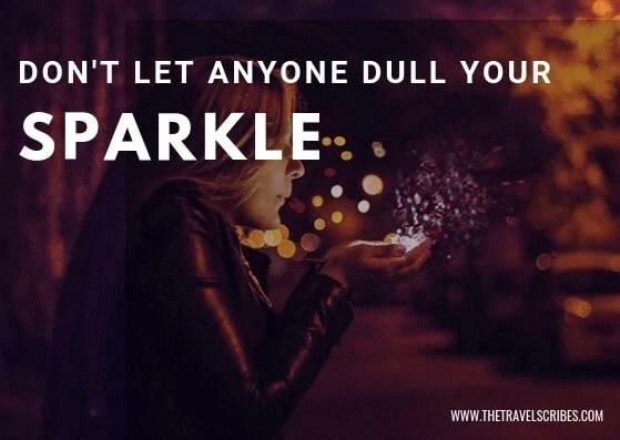 Image quote - Don't let anyone dull your sparkle