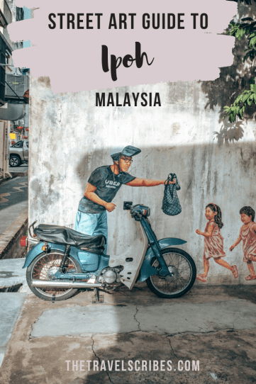 Street Art Guide to Ipoh, Malaysia