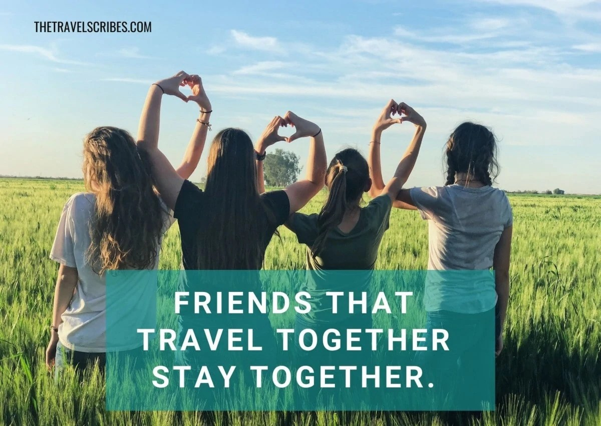 Caption for friends - traveling