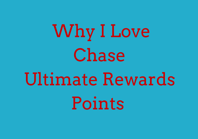 Why I Love Chase Ultimate Rewards Points and How I Keep Earning Tons of Them!