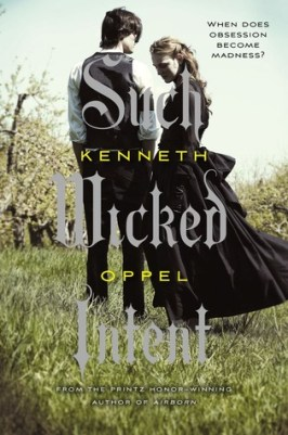 Such Wicked Intent The Apprenticeship of Victor Frankenstein Kenneth Oppel