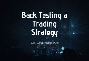 Back Testing a Trading Strategy