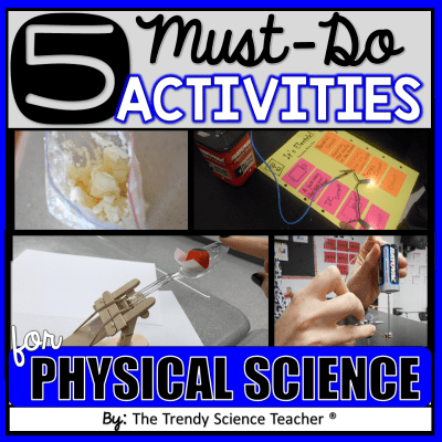 5 MUST-DO Activities for Physical Science