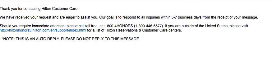 Autoreply message from Hilton Customer Care saying they would respond to my report that my Hilton Honors points were stolen in 5-7 days.