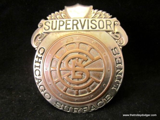An unusual Chicago Surface Lines supervisor's badge just sold for $80 on eBay. I was not the buyer.