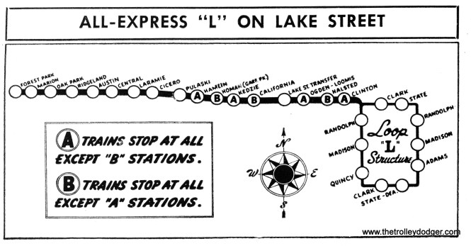 "CTA A/B ""skip stop"" service, introduced on the Lake Street ""L"" in April 1948, may very well have saved this line from eventual elimination. A/B service was soon expanded to other routes but has since been discontinued."