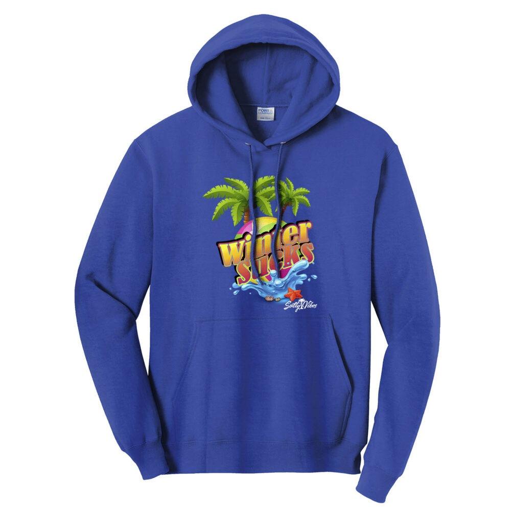 Winter Sucks Hooded Sweatshirt, The Troprock Shop