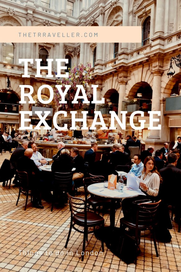 The Royal Exchange - Things to do in London