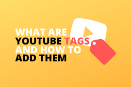 What are YouTube Tags and How to Add Them