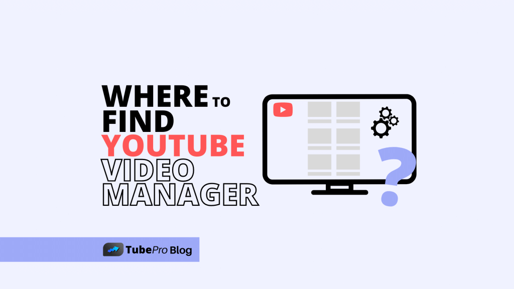 Where is YouTube Video Manager? [Full Guide]