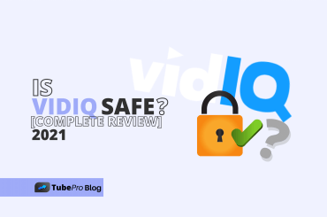 Is VidIQ Safe? Complete Review 2021