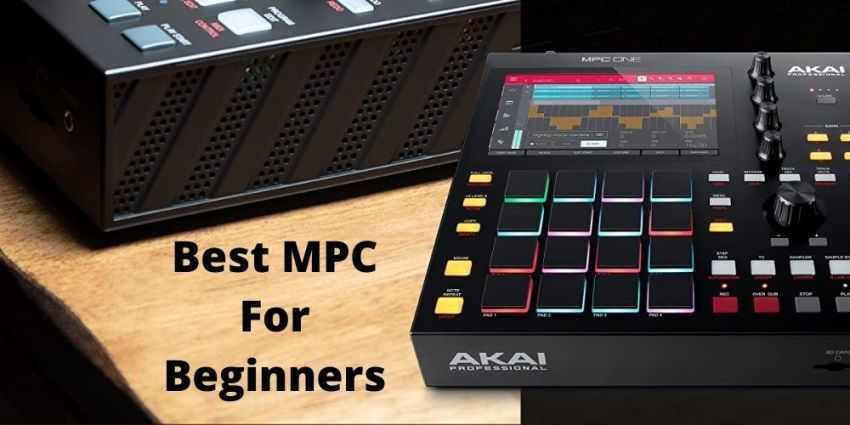 Best MPC For Beginners