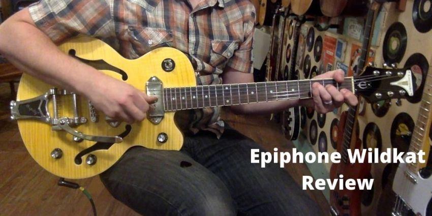 Epiphone Wildkat Review