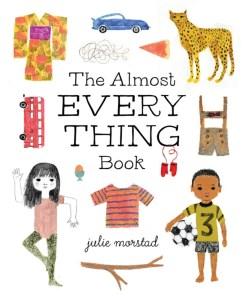 Julie Morstad Almost Everything Book Simply Read Turnaround