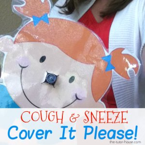 Cough and Sneeze, Cover It Please!
