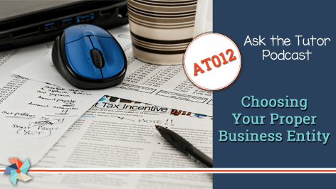 AT 012:  Choosing Your Proper Business Entity