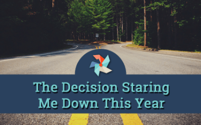 The decision staring me down this year