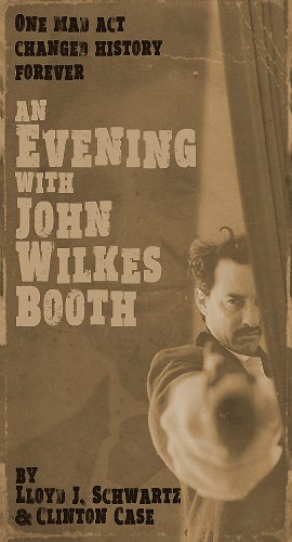 Fringe 2017 - Evening with John Wilkes Booth