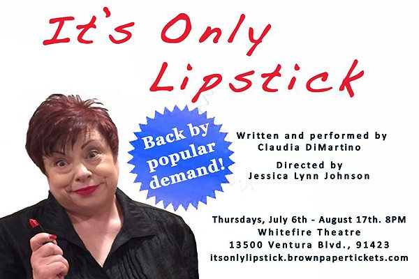 Claudia DiMartino-It's Only Lipstick