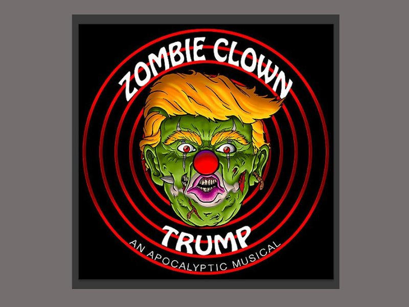 Hollywood Fringe Festival-2017-Zombie Clown Trump