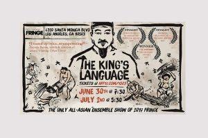Hollywood Fringe Festival 2017-King's Language,