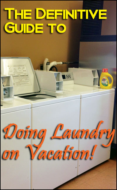 How to pack light and do laundry on vacation