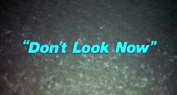 dont-look-now-hd-movie-title