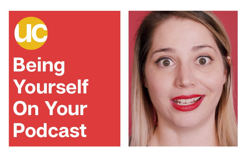 Episode 10: Being Yourself On Your Podcast