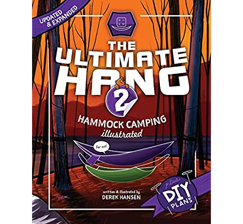 The Ultimate Hang: Hammock Camping Illustrated v2