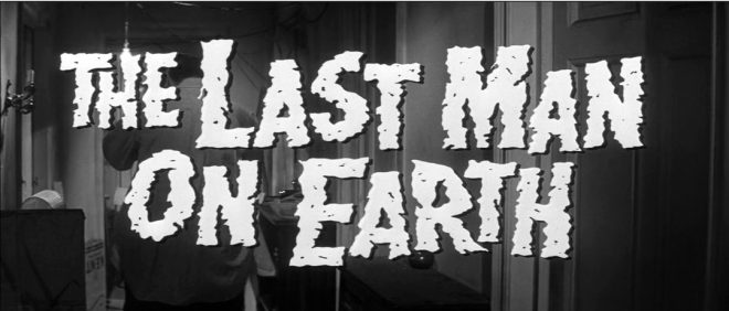 The Last Man On Earth (L'ultimo uomo della terra)